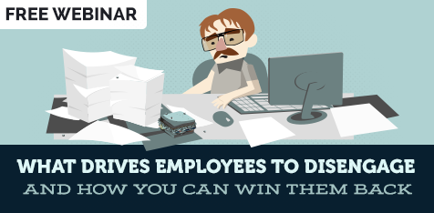 What drives your employess to disengage and how you can win them back